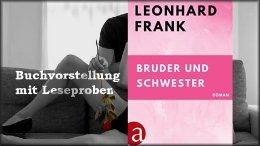 leonhard-frank-bruder-und-schwester-leseproben