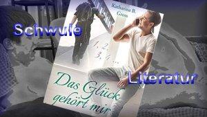 schwule_literatur_das_glueck_gehoert_mir_katharina_b_gross
