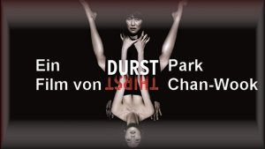bestie_mensch_durst_der_film_von_park_chan_wook