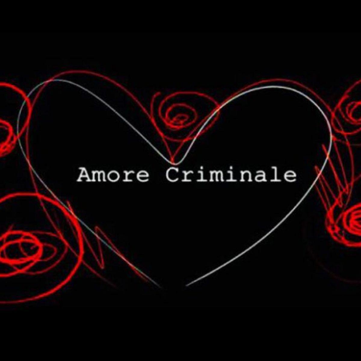 Risultato immagini per AMORE CRIMINALE