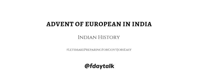 advent of European India