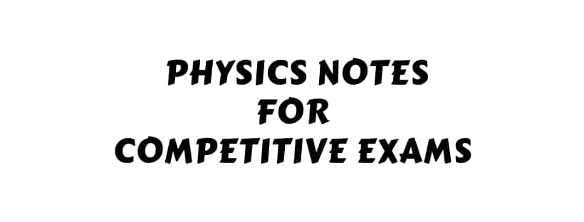 physics notes for competitive exams