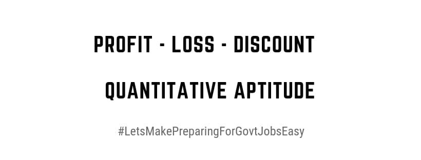 Quantitative Aptitude   Profit - Loss and Discounts PDF Download