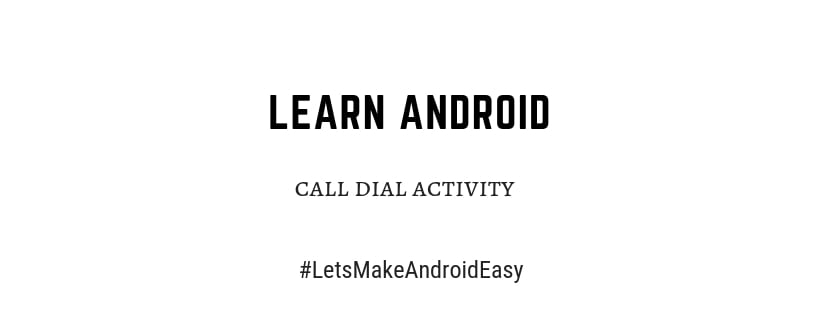 Android call dial activity java code download
