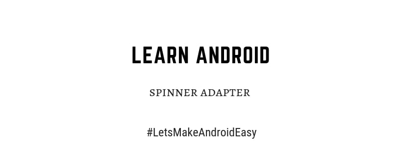 android spinner adapter source code download