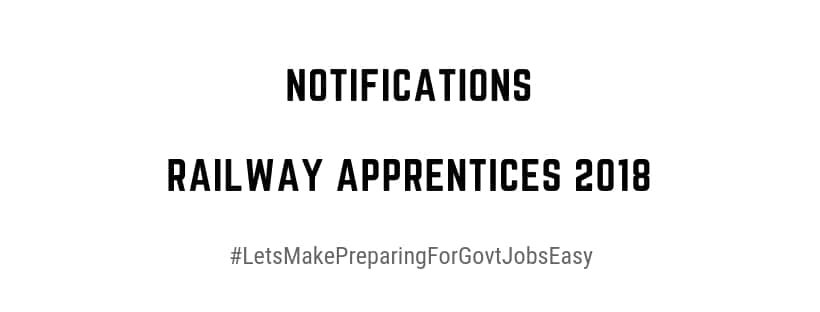 Notifications For Railway Apprentices 2018