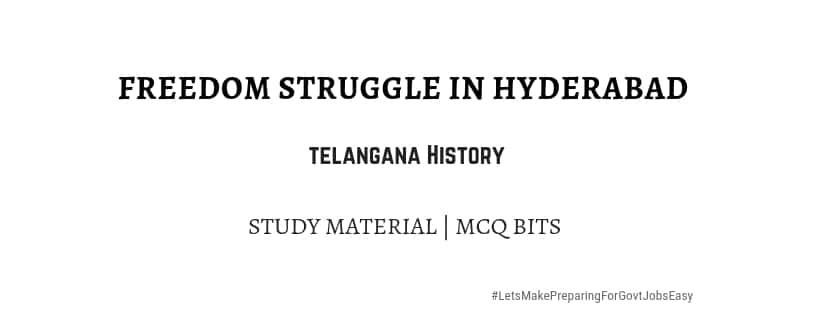Freedom struggle in Hyderabad telangana history