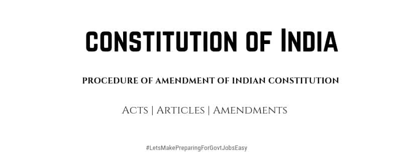 Amendment Procedure of Indian Constitution