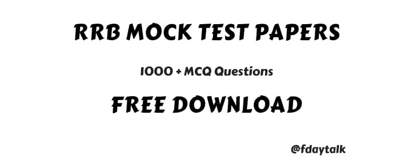 RRB Mock Test Papers Free Download [ 1000+ MCQ Questions ]
