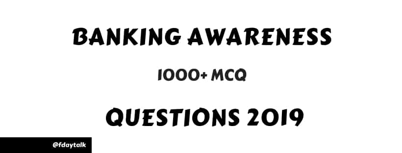 Banking Awareness Questions & Answers [ Study Material | Mock Tests ]