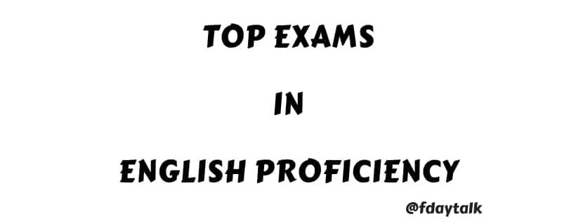 Top Exams In English Proficiency