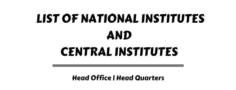 list of important institutions headquarters in india pdf