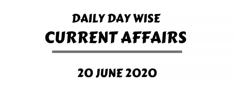 current affairs 20 june one liner