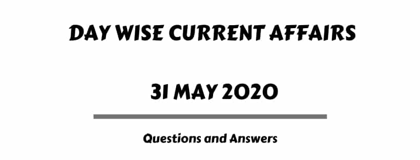 Download Current Affairs May 2020 PDF Monthly MCQ Questions