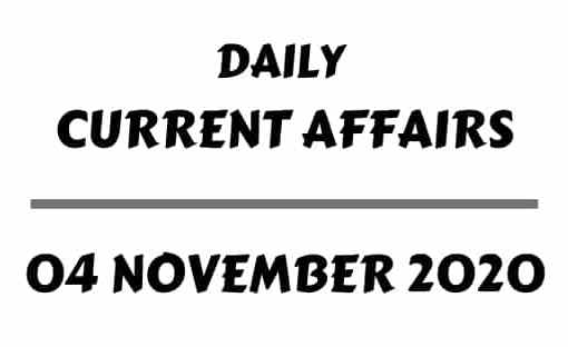 Current Affairs 4 November 2020 Download