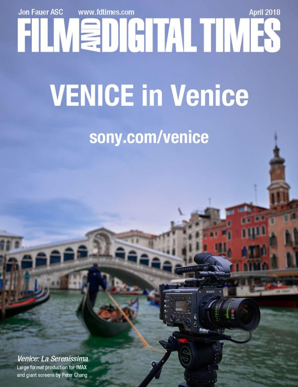 Sony VENICE Special Report – April 2018