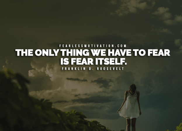 16 Of The Best Quotes On Overcoming Fear    Fearless Motivation     16 of the best quotes on overcoming fear to inspire you1