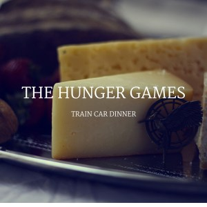 The Hunger Games: Train Car Dinner Menu Recipes