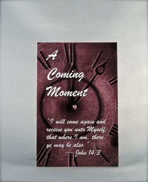 A Coming Moment