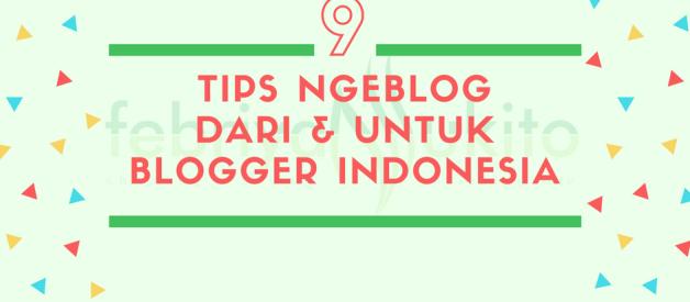 tips ngeblog untuk blogger pemula dari blogger indonesia