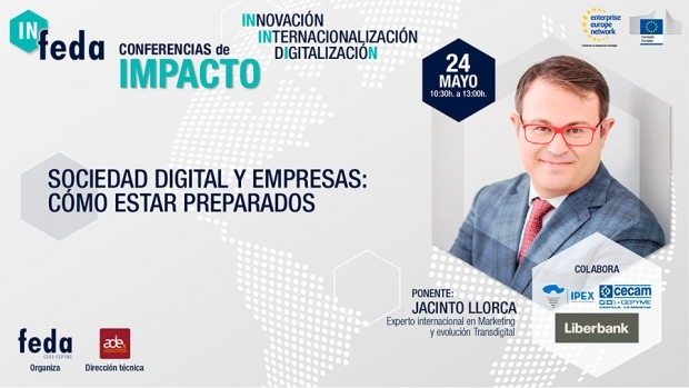 Fotografía de Llega la tercera conferencia de impacto de IN-FEDA sobre la puesta a punto de las empresas en la sociedad digital, ofrecida por FEDA