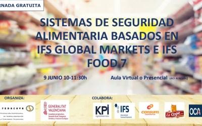 SISTEMAS DE SEGURIDAD ALIMENTARIA BASADOS EN IFS GLOBAL MARKETS E IFS FOOD 7