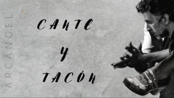 Espectáculo de Arcángel en Alcalá `Cante y Tacón´