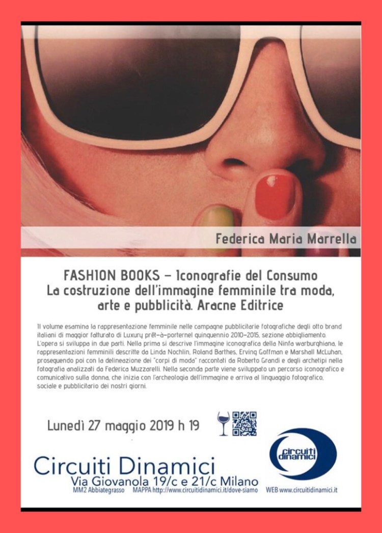 """FASHION BOOKS – A Circuiti Dinamici la prima presentazione del mio libro """"Iconografie Del Consumo"""""""