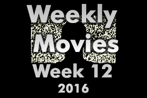 Weekly Movies - Week 12