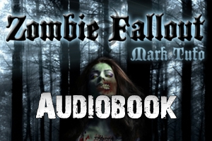 Audiobooks – Zombie Fallout Series