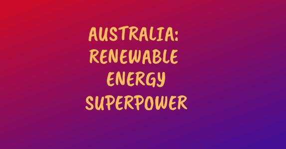 Banner: Australia: Renewable energy superpower