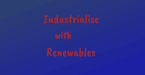 Banner: Industrialise with renewables