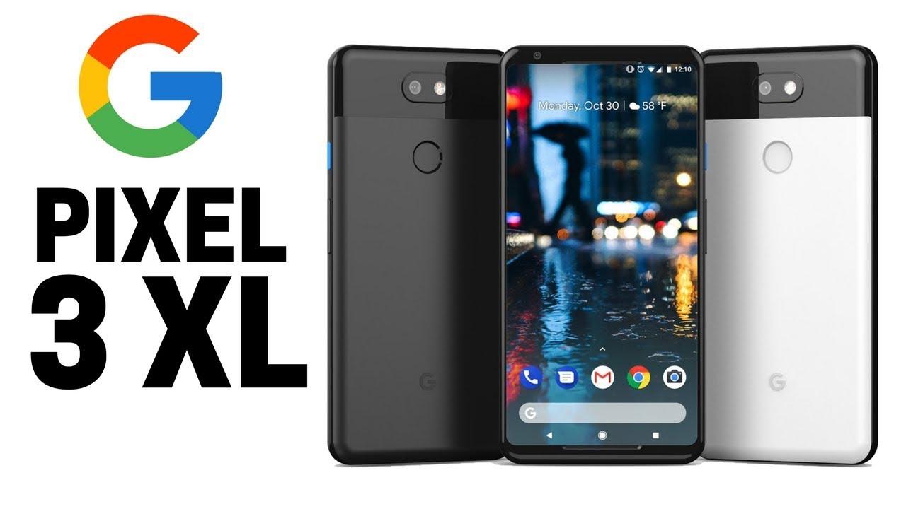 Google pixel 3, Google pixel 3 XL, Google pixel 3 Specification, Google pixel 3 Price