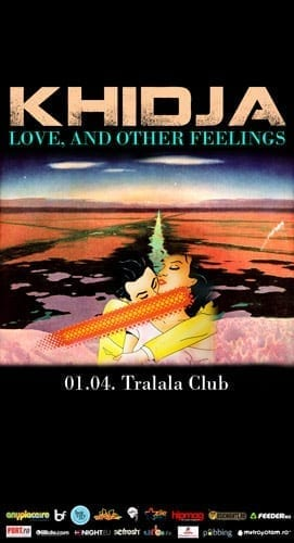KHIDJA with LOVE and OTHER FEELINGS @ Tralala