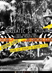 Norzeatic şi Khidja Live Band @ Control