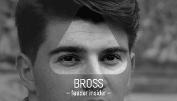 feeder insider w/ Bross