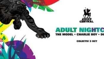 Adult NightClub @ Colectiv
