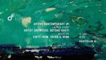 Artful Contemporary #1. Launch Event @ Aviatorilor 9