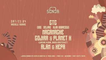 SONOR VI w/ CTC ✖ MACANACHE ✖ GOJIRA & PLANET H ✖ ALAN & KEPA