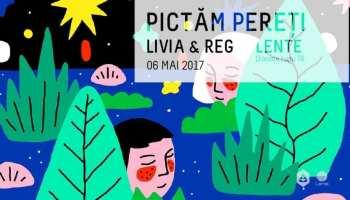 Pictăm pereți w/ Livia & Reg @ Lente