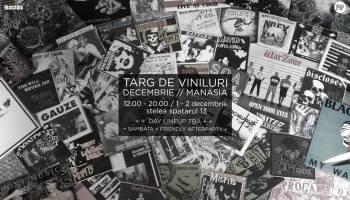 Targ de viniluri // Decembrie // Manasia