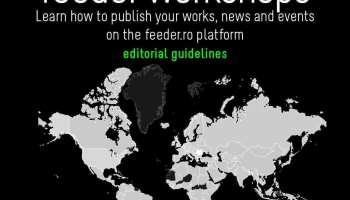 How to publish your works, news and events on the feeder.ro platform - feeder workshops editorial guide