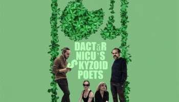 Dactăr Nicu's Skyzoid Poets - Tipografia
