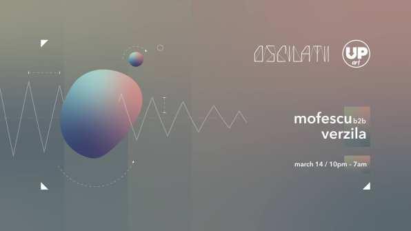 Oscilatii // UPart // Mofescu b2b Verzila