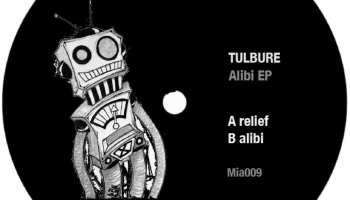 Tulbure - Alibi EP [Music Is Art] front