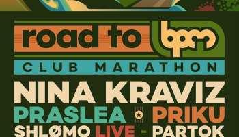 Road To BPM Tel Aviv Club Marathon: Nina Kraviz, Shlømo, Praslea, Priku