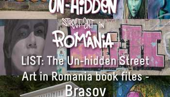 LIST: The Un-hidden Street Art in Romania book files - Brașov