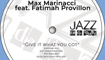 Max Marinacci reveals new single 'Give It What You Got' feat. Fatimah Provillon