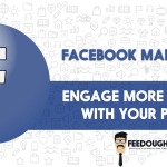 Facebook Marketing – Facebook Posts and Advertisements for More Engagement