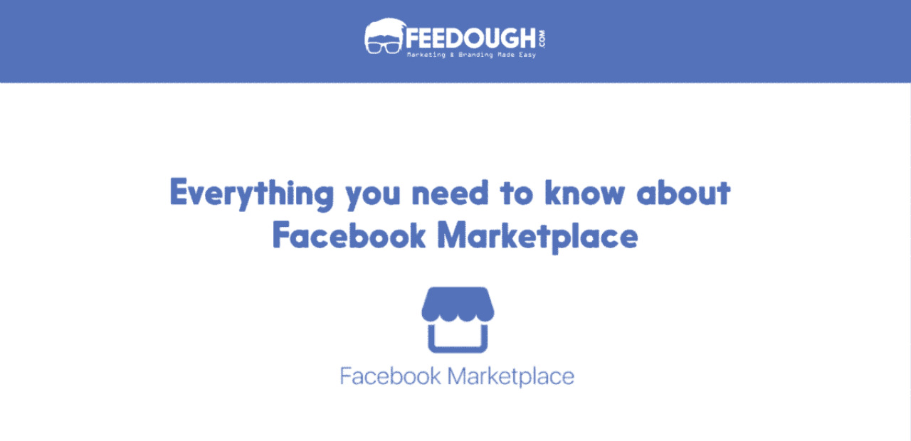 Everything you need to know about Facebook Marketplace